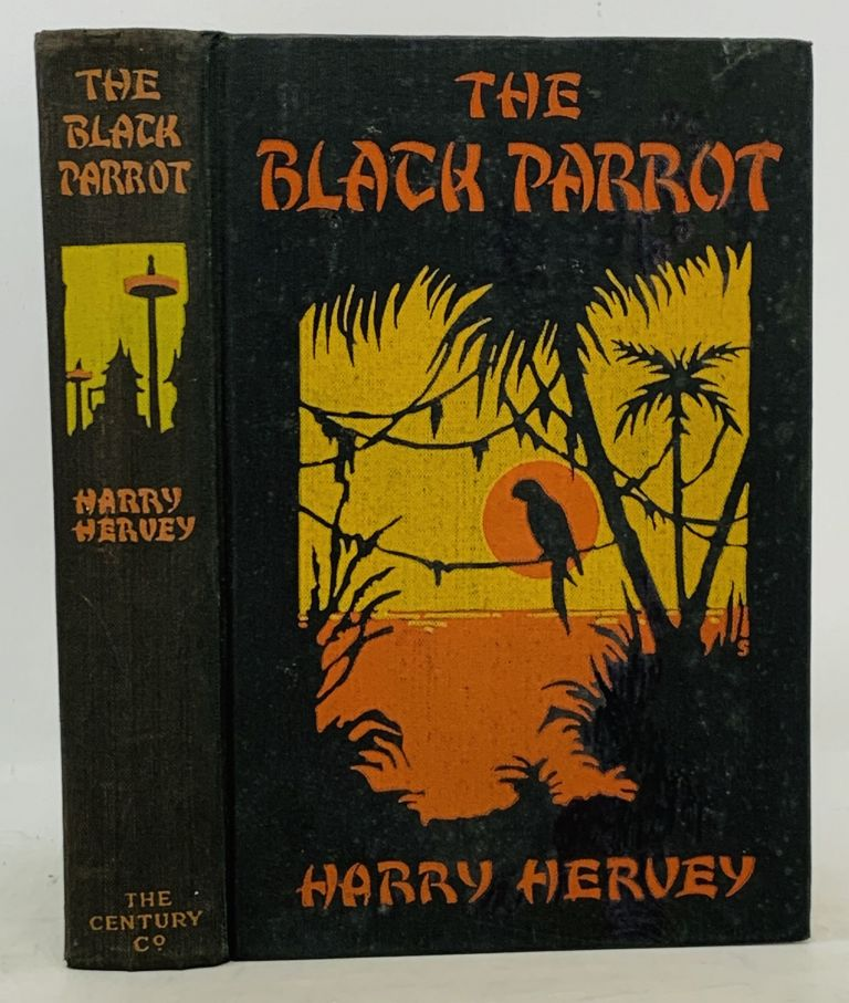 The BLACK PARROT. A Tale of the Golden Chersonese. Harry Hervey, b. 1900.