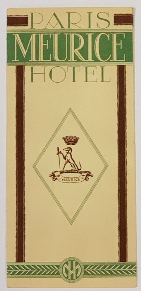 PARIS MEURICE HOTEL. Travel Brochure, F. - Managing Director Schwenter.