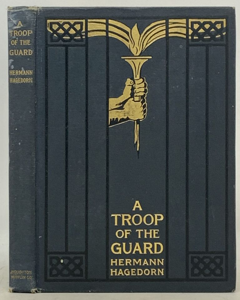 A TROOP Of The GUARD And Other Poems. Hermann Hagedorn.