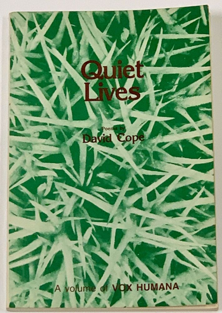QUIET LIVES. Poems.; Foreword by Allen Ginsberg. David. Ginsberg Cope, Allen - Contributor.