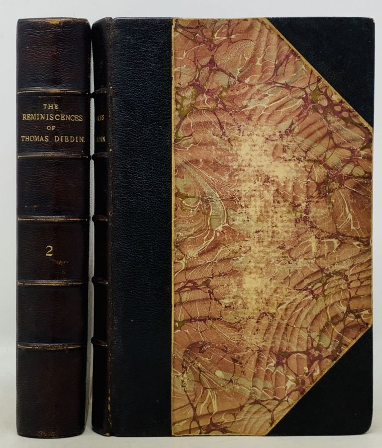 The REMINISCENCES Of THOMAS DIBDIN, Of the Theatres Royal, Covent-Garden, Drury-Lane, Haymarket, &c. And Author of The Cabinet, &c. In Two Volumes.; Extra-illustrated set, with ~ 80 additional plates [et al] bound-in. Theatre History, Thomas Dibdin, John. 1771 - 1841.