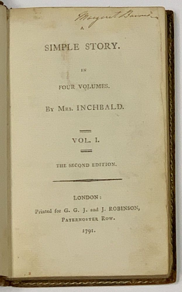 A SIMPLE STORY. In Four Volumes. By Mrs. Inchbald. Elizabeth Inchbald, 1753 - 1821.