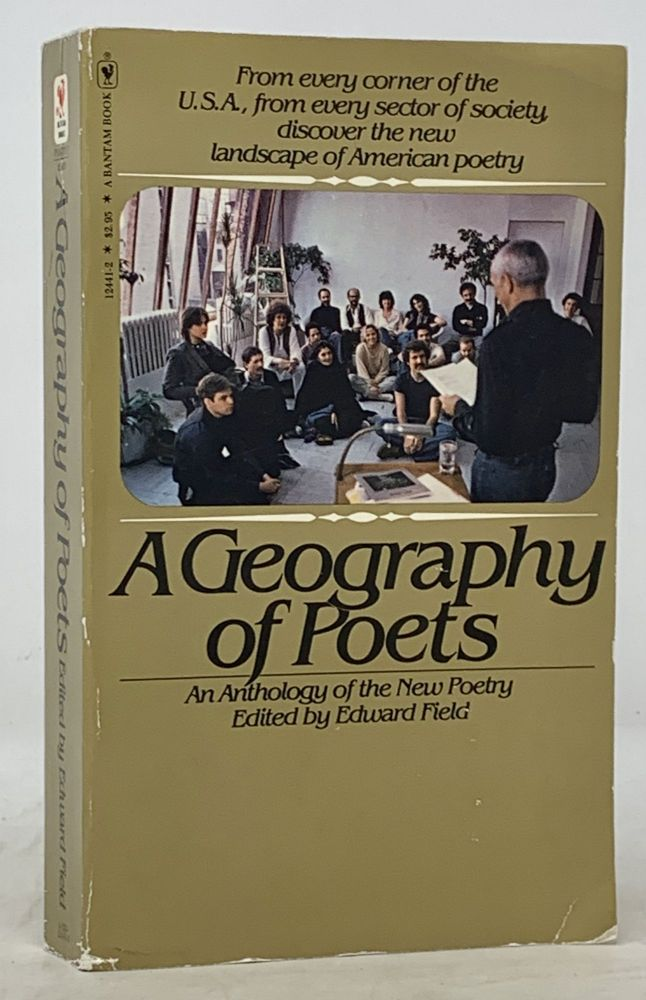 A GEOGRAPHY Of POETS. An Anthology of the New Poetry. Edward - Field.