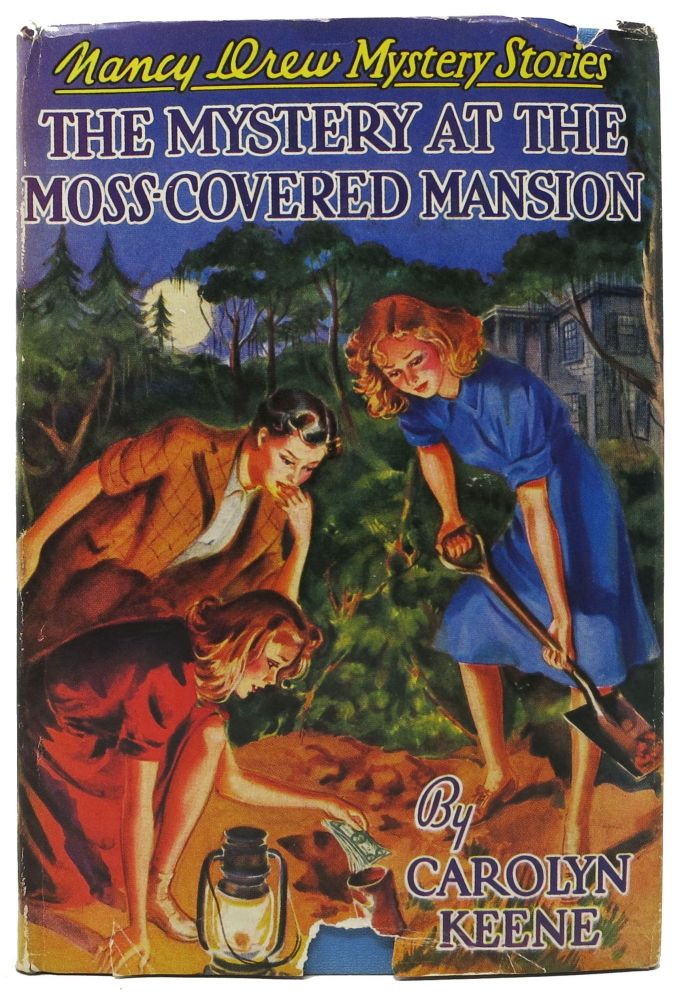 The MYSTERY At The MOSS-COVERED MANSION. The Nancy Drew Mystery Series #18. Carolyn Keene.
