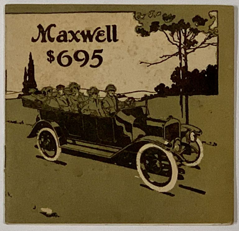 MAXWELL. New 1915 Model $695 with 17 New Features. Automotive Trade Catalogue.