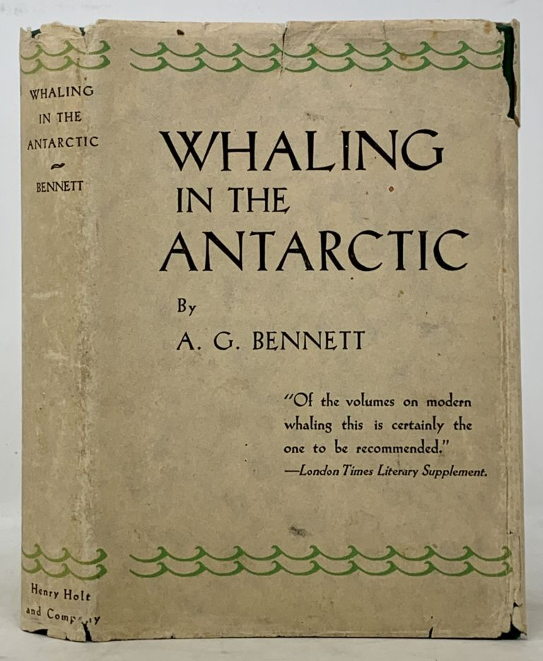 WHALING In The ANTARCTIC. A. G. Bennett.
