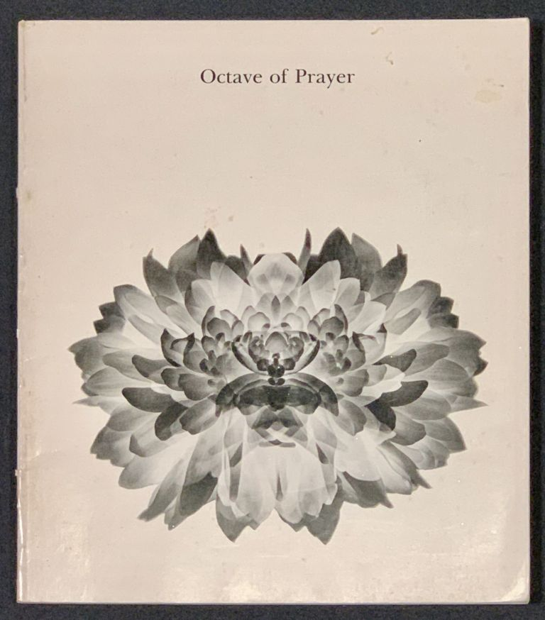 OCTAVE Of PRAYER. An Exhibition on a Theme. Aperture 17:1; Compiled with Text by Minor White. Minor - Compiler White, 1908 - 1976.
