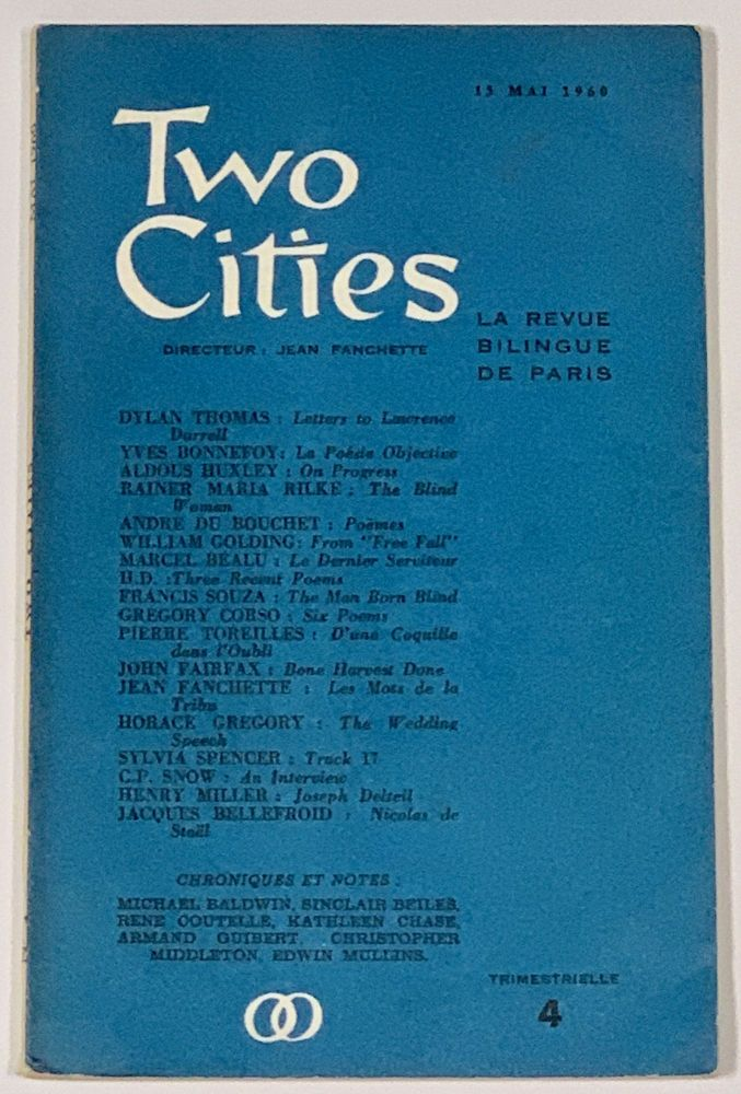 TWO CITIES. La Revue Bilingue de Paris. Trimestrielle 4. 15 Mai 1960. Jean - Directeur. Corso Fanchette, Gregory, Lawrence Durrell, Dylan - Contributors Thomas, 1930 - 2001, 1912 - 1990, 1914 - 1953.