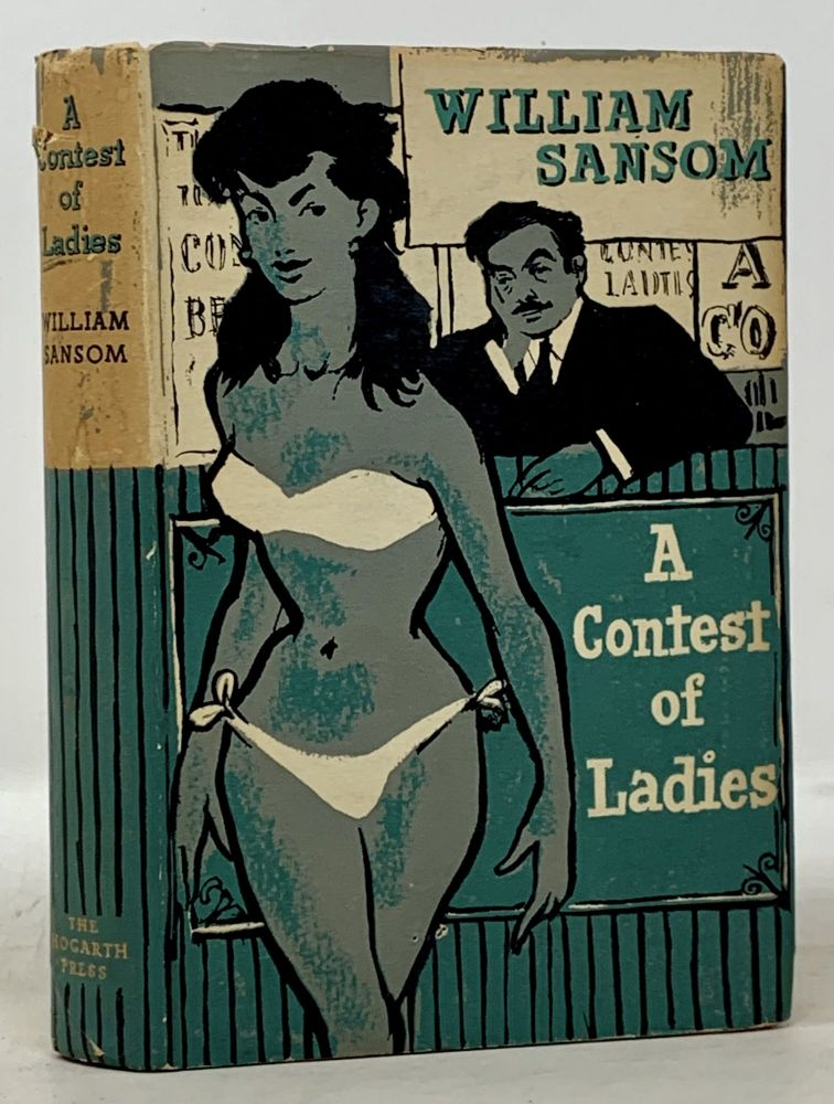 A CONTEST Of LADIES. William Sansom, 1912 - 1976.