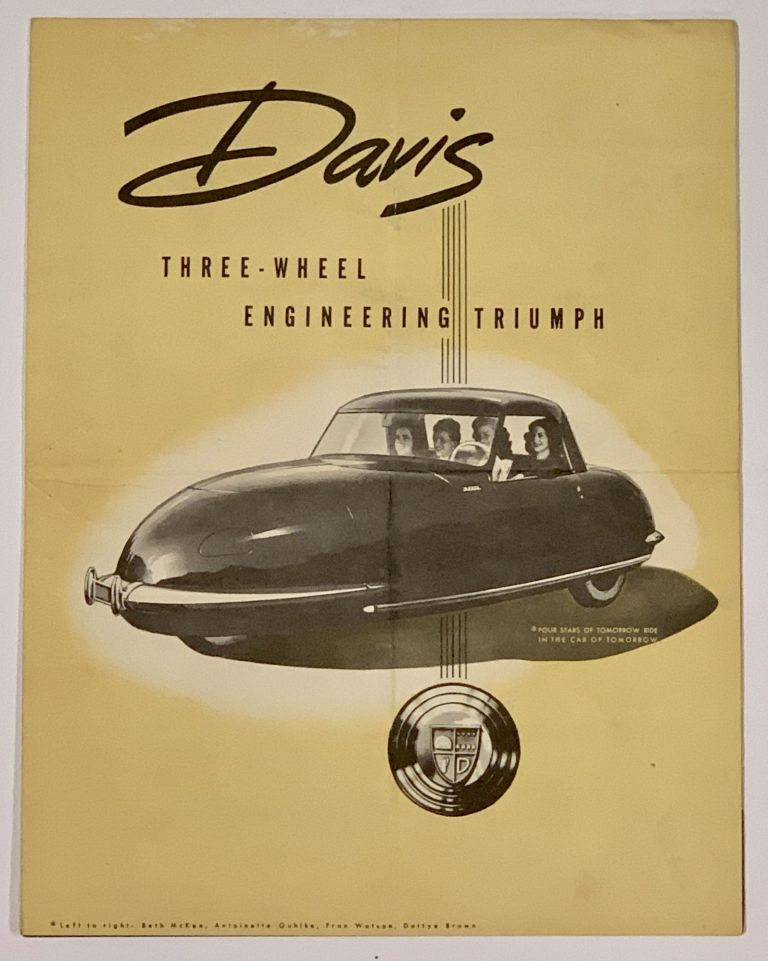 "DAVIS. Three - Wheel Engineering Triumph. Automobile Trade Brochure, Glenn Gorder ""Gary"" Davis, d. 1973."