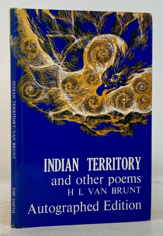 INDIAN TERRITORY And Other Poems. H. L. Van Brunt, b. 1936.
