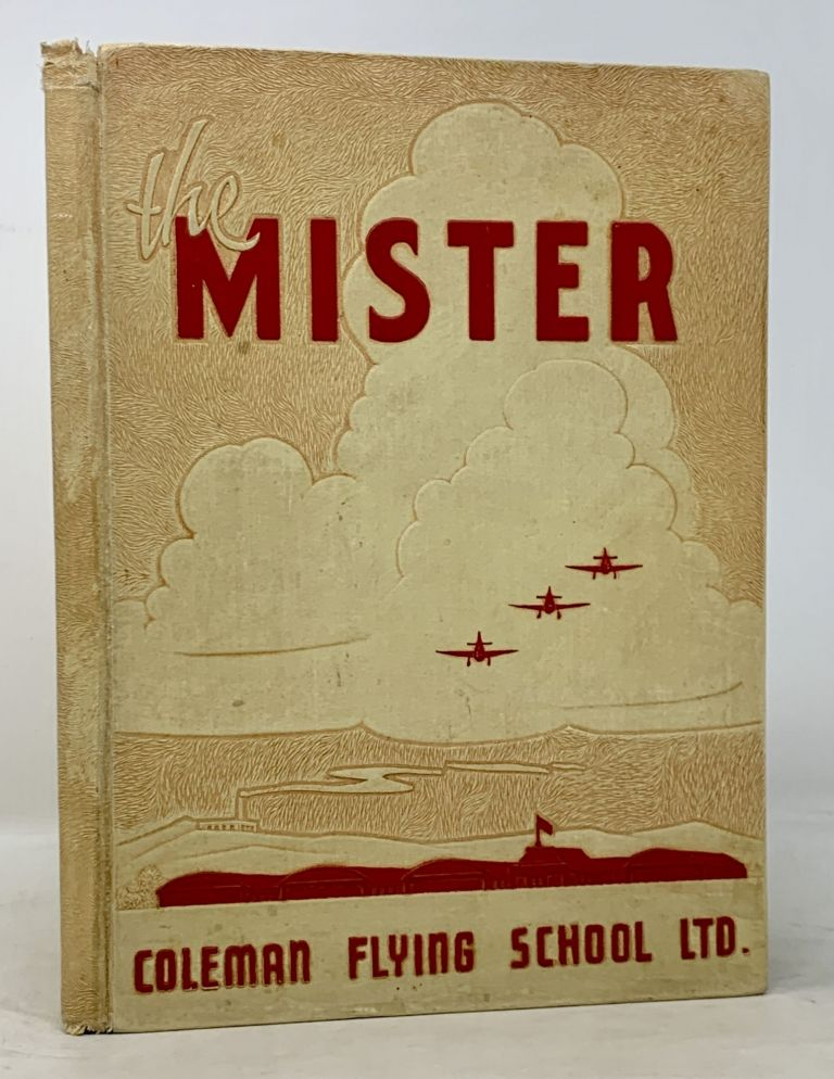 The MISTER. Coleman Flying School Ltd. The Class of 43-F. WWII Aviation Class Year Book, Harlis Raymond - Former Owner Koger, b. 1915.