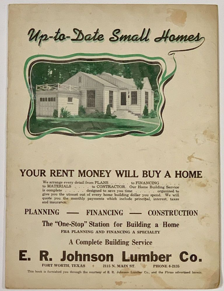 UP - TO - DATE SMALL HOMES.; Price $1.00. Promotional Brochure.