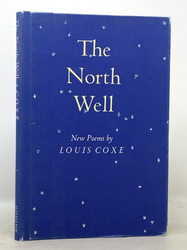The NORTH WELL. New Poems.; With publisher ALs. Louis Coxe.