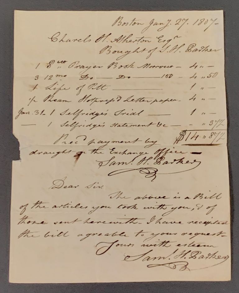 MSS ITEMIZED SALES RECEIPT. Boston Jany. 27, 1807-. US Bookseller History, Sa . - Bookseller. Atherton Parker, Charles - Purchaser, uel, ale. 1781 - 1864, umphrey. 1773 - 1853.