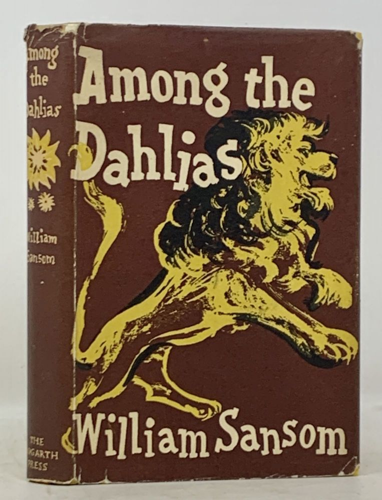 AMONG The DAHLIAS. And Other Stories. William Sansom, 1912 - 1976.