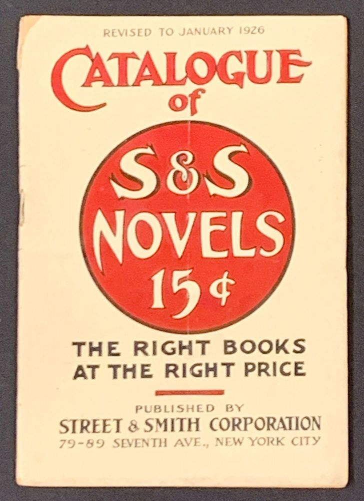 CATALOGUE Of S & S NOVELS 15¢ Revised to January 1926.; The Right Books at the Right Price. Publisher Trade Catalogue.
