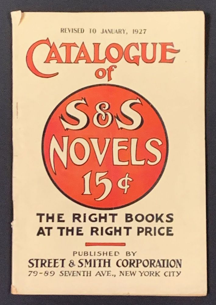CATALOGUE Of S & S NOVELS 15¢ Revised to January, 1927.; The Right Books at the Right Price. Publisher Trade Catalogue.