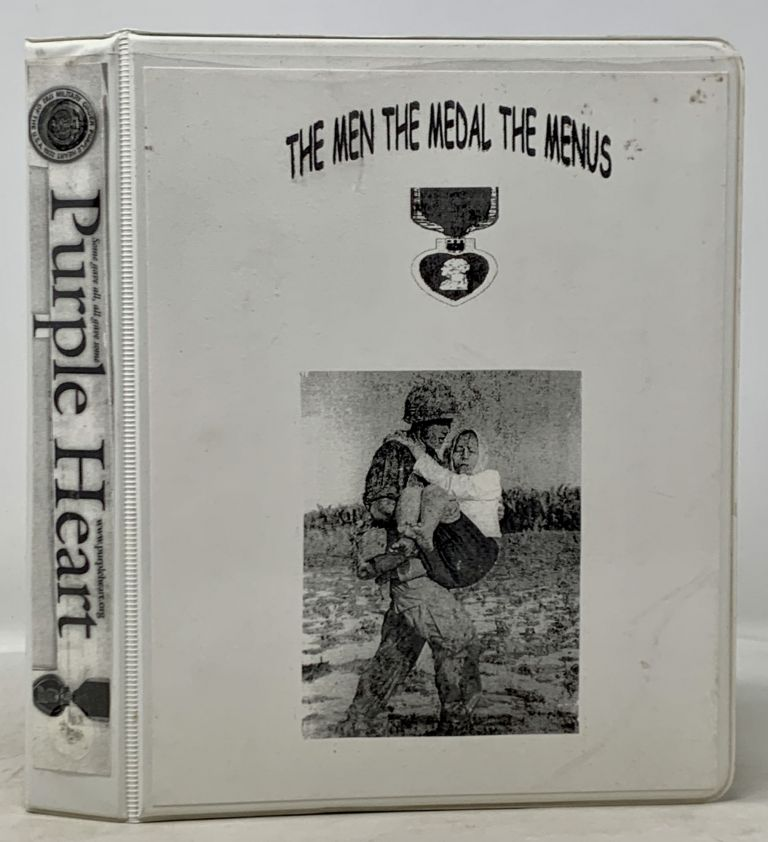 PURPLE HEART: The Men, The Medals, The Menus (Some Gave All; All Gave Some). Vietnam War Scrapbook, David Spriggs.