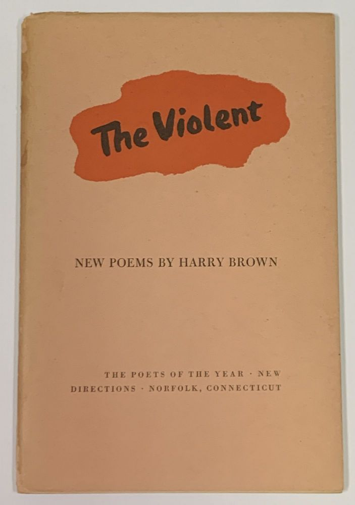 The VIOLENT. New Poems.; The Poets of the Year. Harry Brown.