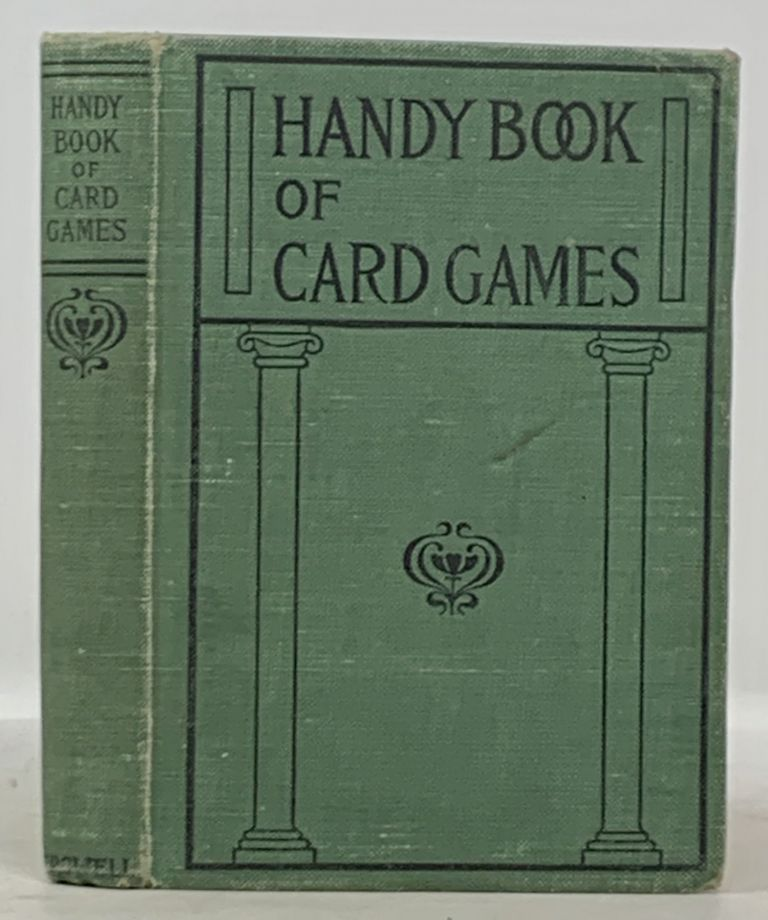 HANDY BOOK Of CARD GAMES.; Crowell's Handy Information Series. Belle M. - Compiler Walker.