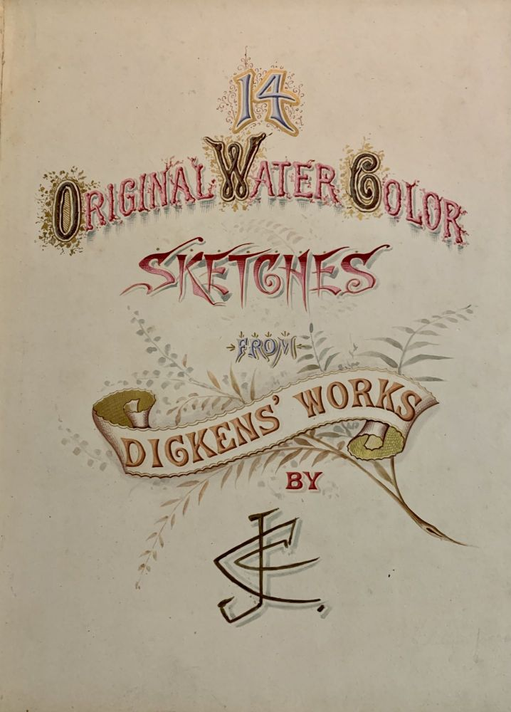 """14 ORIGINAL WATER COLOR SKETCHES From DICKENS' WORKS By JCC. Charles. 1812 - 1870 Dickens, Joseph Clayton - Artist Clarke, a. k. a. 1856 - 1930, """"Kyd"""""""