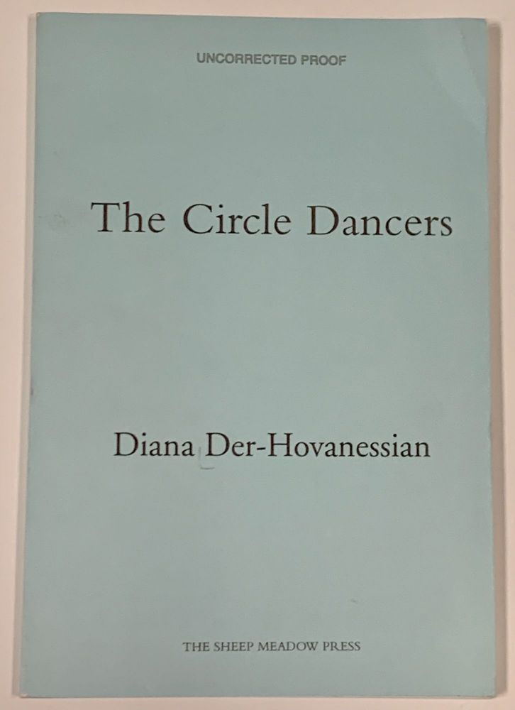 The CIRCLE DANCERS. Diana Der - Hovanessian.