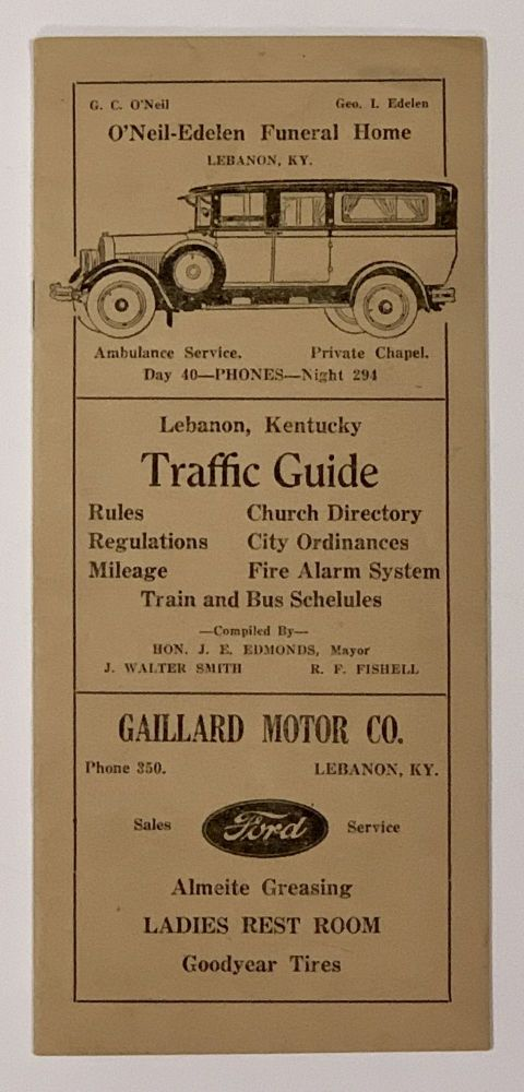 LEBANON, KENTUCKY TRAFFIC GUIDE. Rules. Church Directory. Regulations. City Ordinances. Mileage. Fire Alarm System. Train and Bus Schedules. Kentucky Local History, Hon. J. E. - Mayor Edmonds, J. Walter Smith, R. F. - Compilers Fishell.
