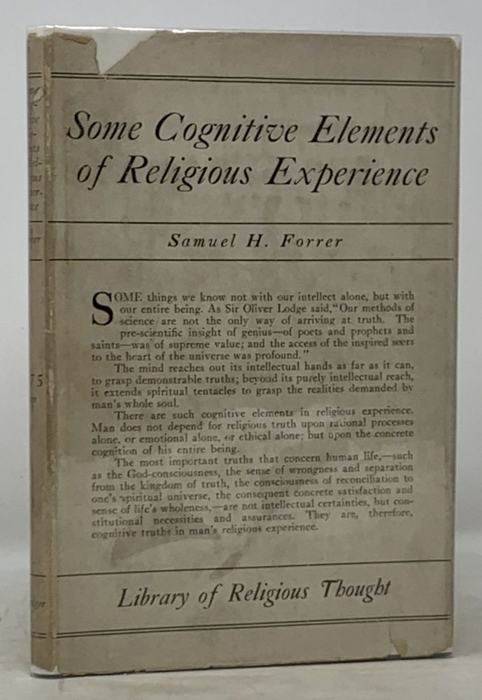 SOME COGNITIVE ELEMENTS Of RELIGIOUS EXPERIENCE. Samuel H. Forrer.