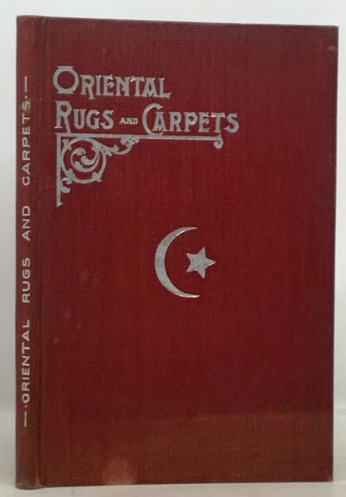 ORIENTAL RUGS And CARPETS. Company Trade Publication.