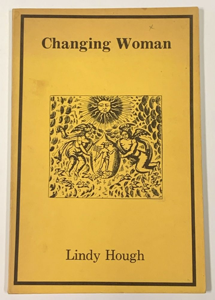 CHANGING WOMAN. Lindy Hough.