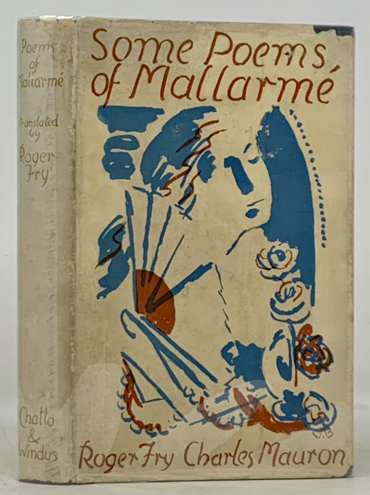 POEMS.; Translated by Roger Fry. With Commentary by Charles Mauron. Stéphane . Fry Mallarmé, Roger -, Charles - Contributor Mauron, Étienne. 1842 - 1898 Mallarmé.
