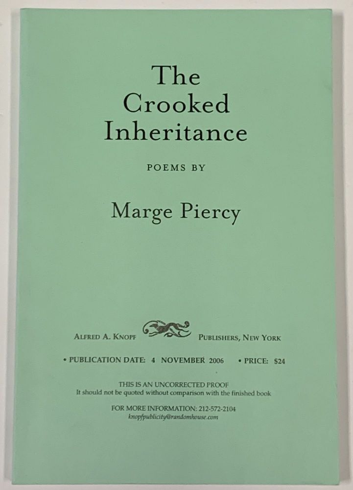 The CROOKED INHERITANCE. Poems. Marge Piercy.