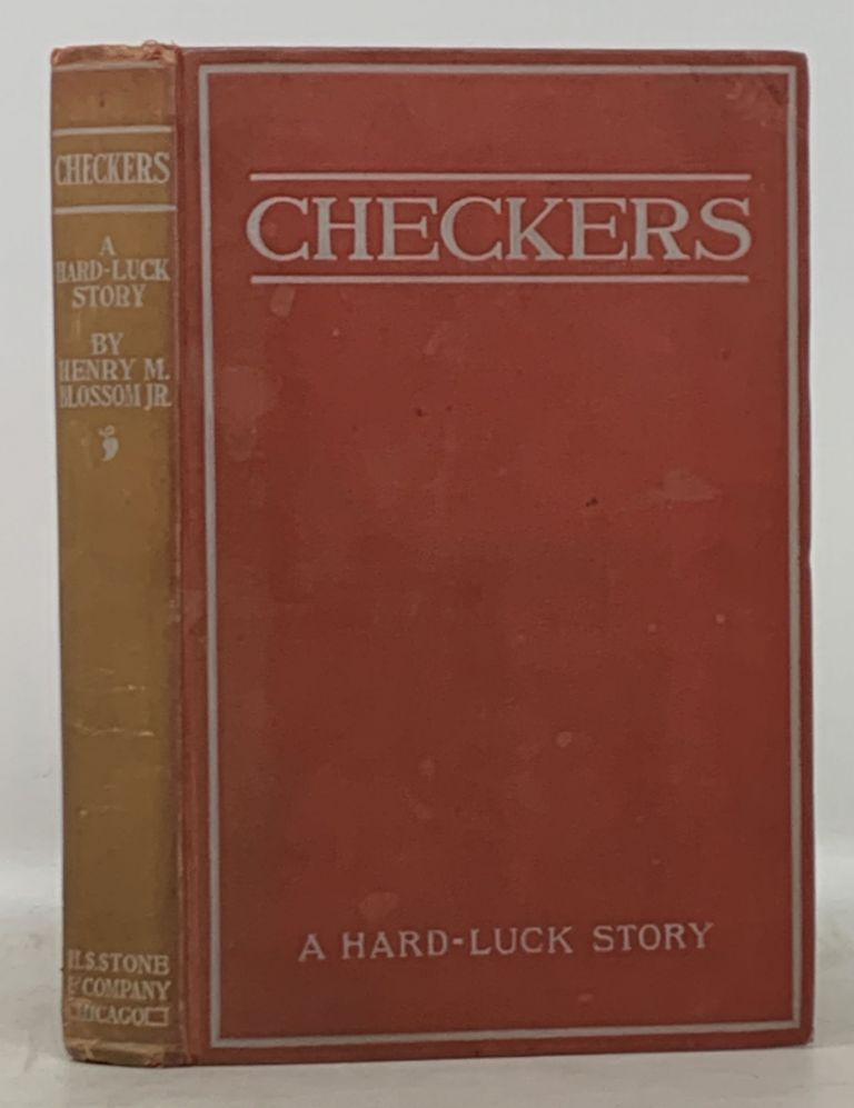 CHECKERS. A Hard - Luck Story. Henry . Blossom, Jr, artyn.