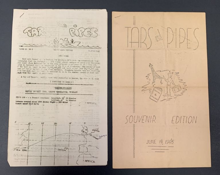 TARS And PIPES. Volume LL No 2 9 June 1946. [and] Souvenir Edition. June 14, 1946. WWII Shipboard Newspaper.