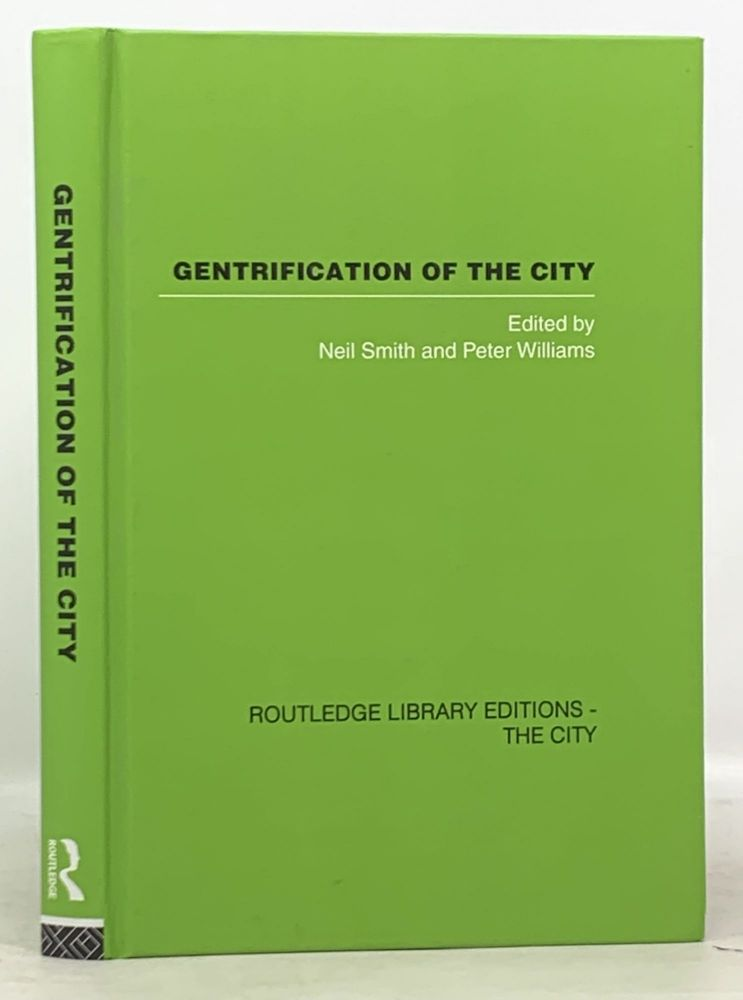 GENTRIFICATION Of The CITY. Neil Smith, Peter - Williams.