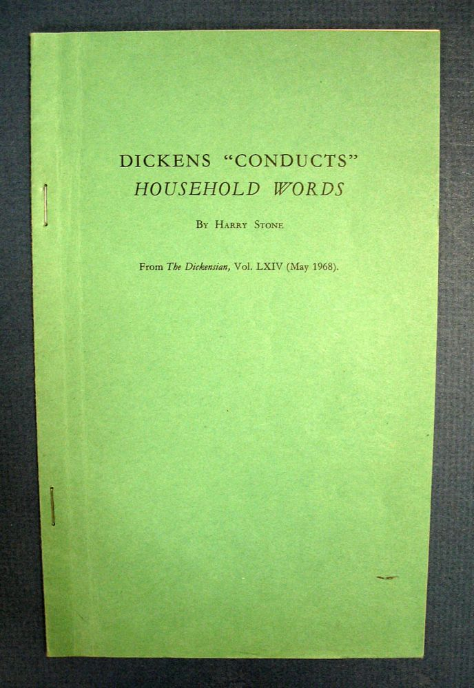 "DICKENS ""CONDUCTS"" HOUSEHOLD WORDS. Harry Stone."