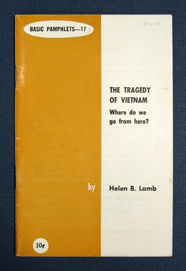 The TRAGEDY Of VIETNAM. Helen B. Lamb.