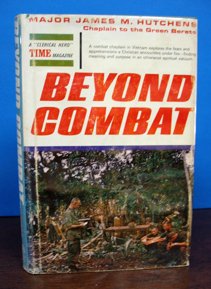 BEYOND COMBAT. Major James M. Hutchens.
