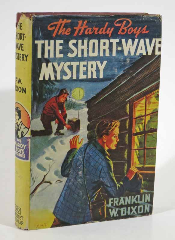 The SHORT-WAVE MYSTERY. The Hardy Boys Mystery Series #24. Franklin W. Dixon.