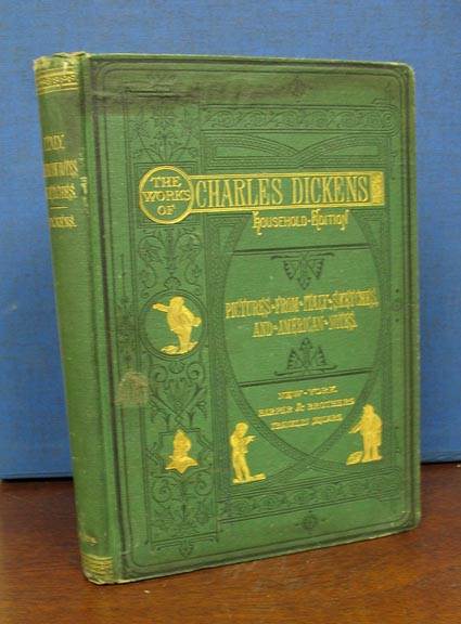 PICTURES FROM ITALY, SKETCHES BY BOZ And AMERICAN NOTES. Thomas. 1840 - 1902 Nast, Charles Dickens, 1812 - 1870.
