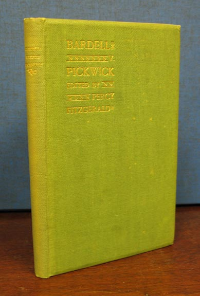 BARDELL v. PICKWICK. With Notes and Commentaries. Percy - Fitzgerald.