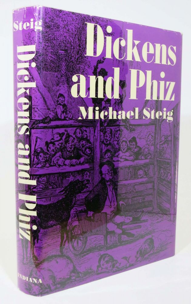 DICKENS And PHIZ. Charles. 1812 - 1870 Dickens, Michael Steig.