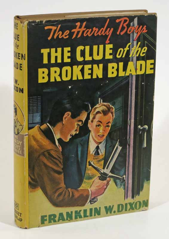 The CLUE Of The BROKEN BLADE. The Hardy Boys Mystery Series #21. Franklin W. Dixon.