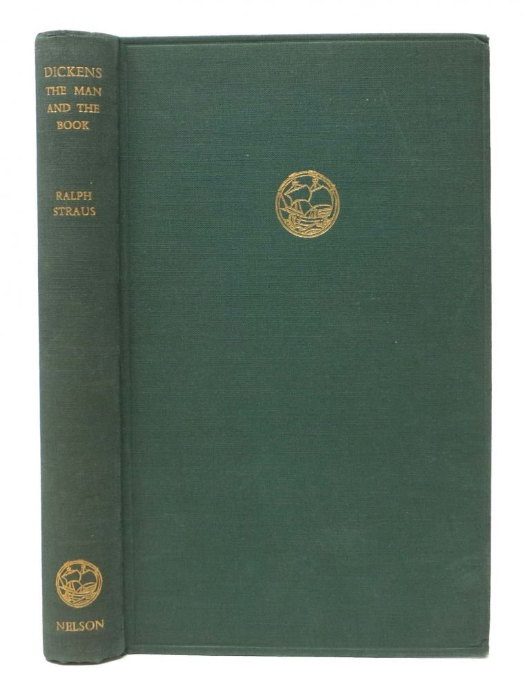 DICKENS: The MAN & The BOOK. Charles. 1812 - 1870 Dickens, Ralph Straus.