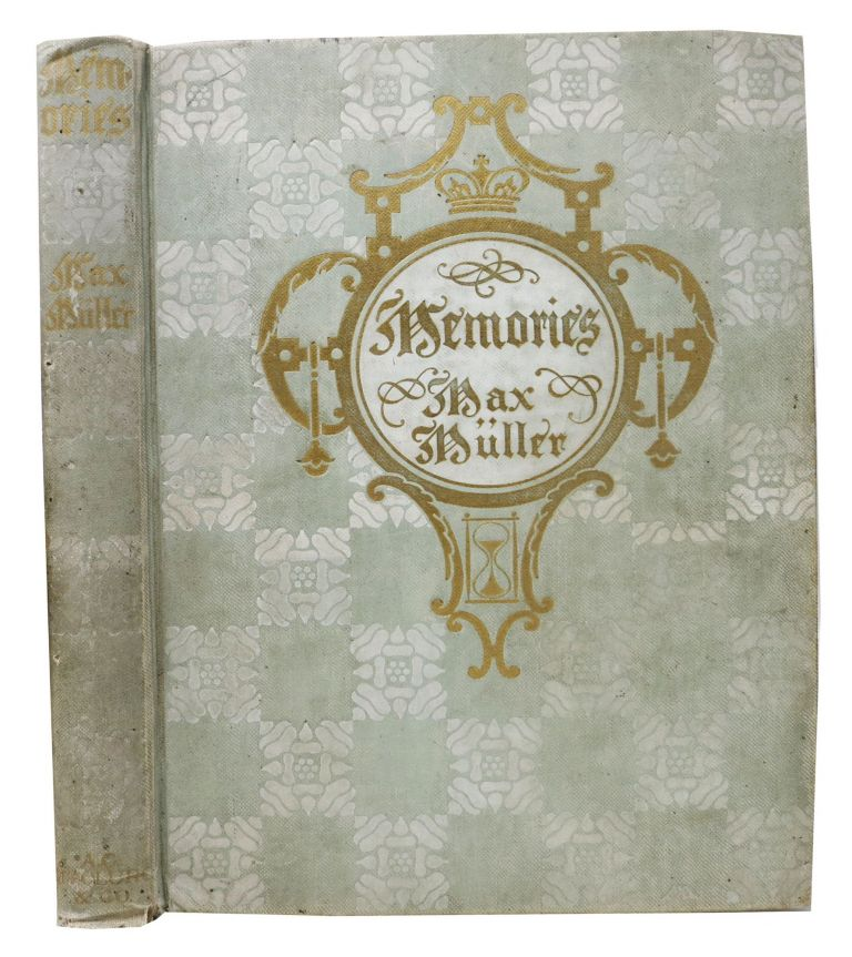 MEMORIES. A Story of German Love.; Translated from the German by George P. Upton. Margaret Armstrong, Max Müller.