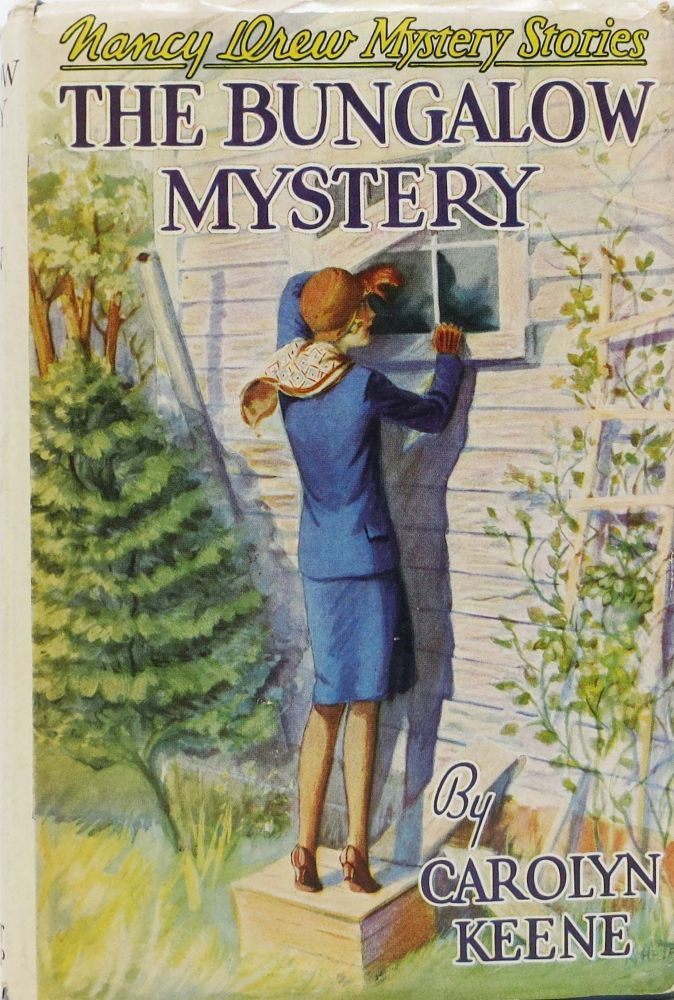 The BUNGALOW MYSTERY. Nancy Drew Mystery Stories #3. Carolyn Keene.