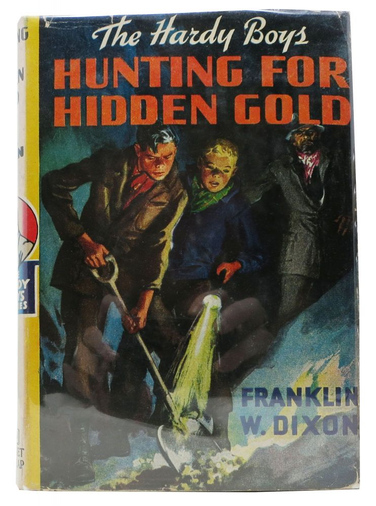 HUNTING For HIDDEN GOLD. The Hardy Mystery Series #5. Franklin W. Dixon.
