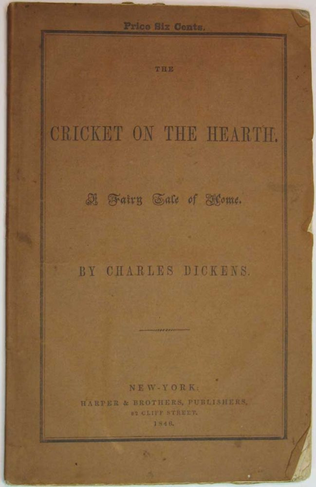 The CRICKET On The HEARTH. A Fairy Tale of Home. Charles Dickens, 1812 - 1870.