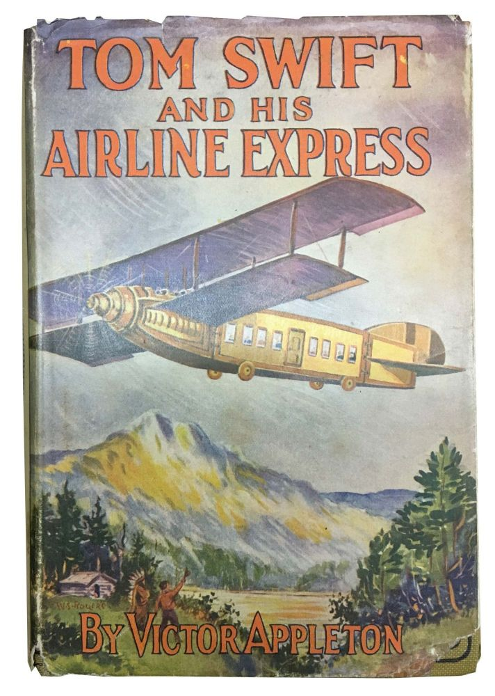TOM SWIFT And His AIRLINE EXPRESS or From Ocean to Ocean by Daylight. Tom Swift Sr. Series #29. Victor Appelton.